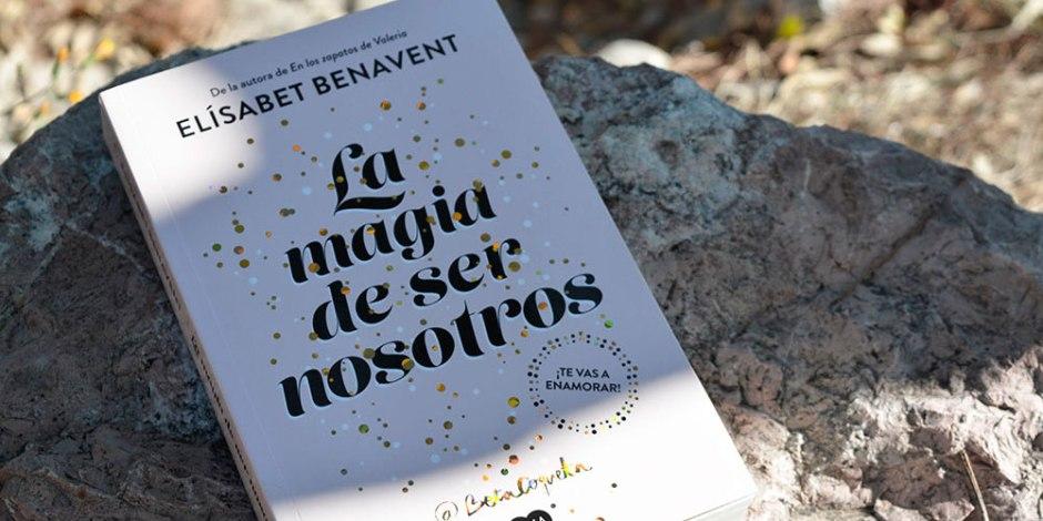Bilogía Sofía: La magia de ser nosotros de Elísabet Benavent