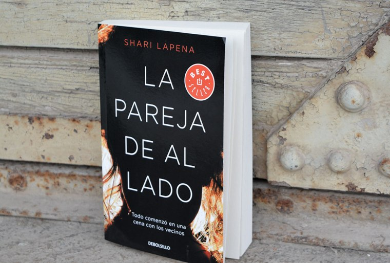 La pareja de al lado de Shari Lapena: una cena informal que acabó en tragedia